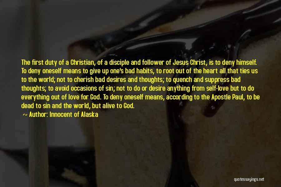 God Follower Quotes By Innocent Of Alaska