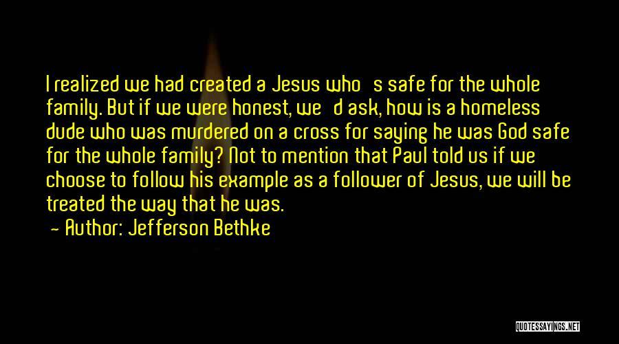 God Follower Quotes By Jefferson Bethke