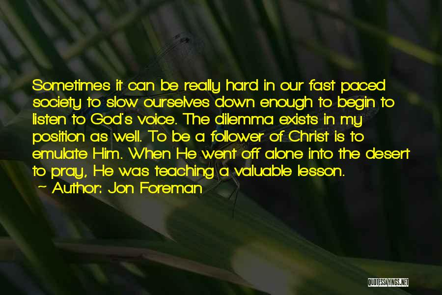 God Follower Quotes By Jon Foreman