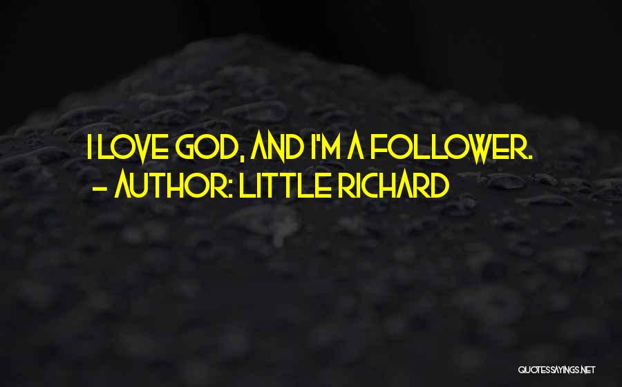 God Follower Quotes By Little Richard