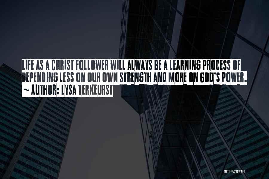 God Follower Quotes By Lysa TerKeurst