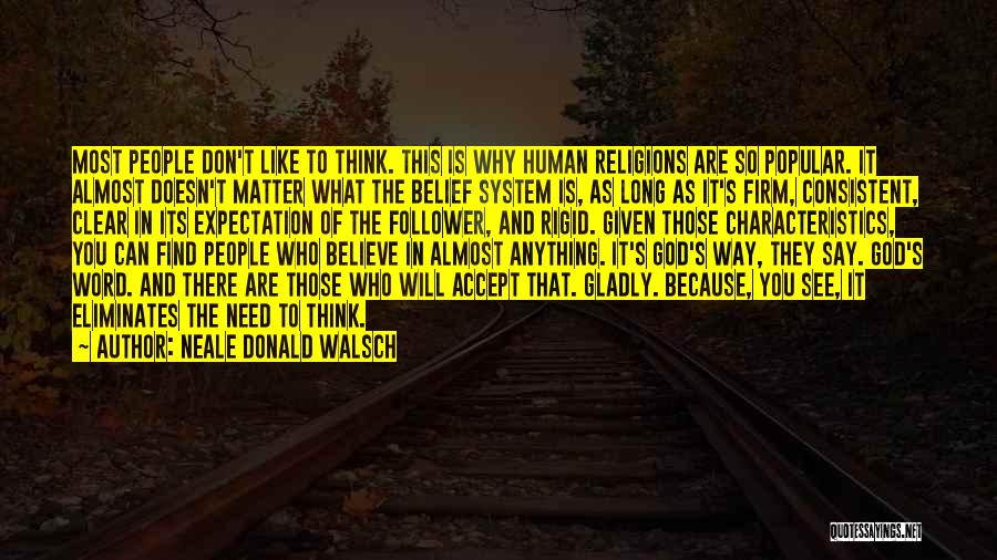 God Follower Quotes By Neale Donald Walsch