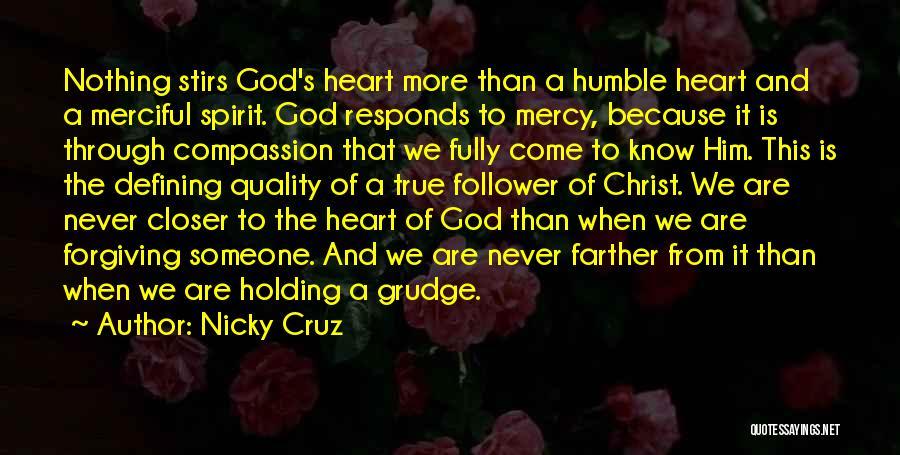 God Follower Quotes By Nicky Cruz
