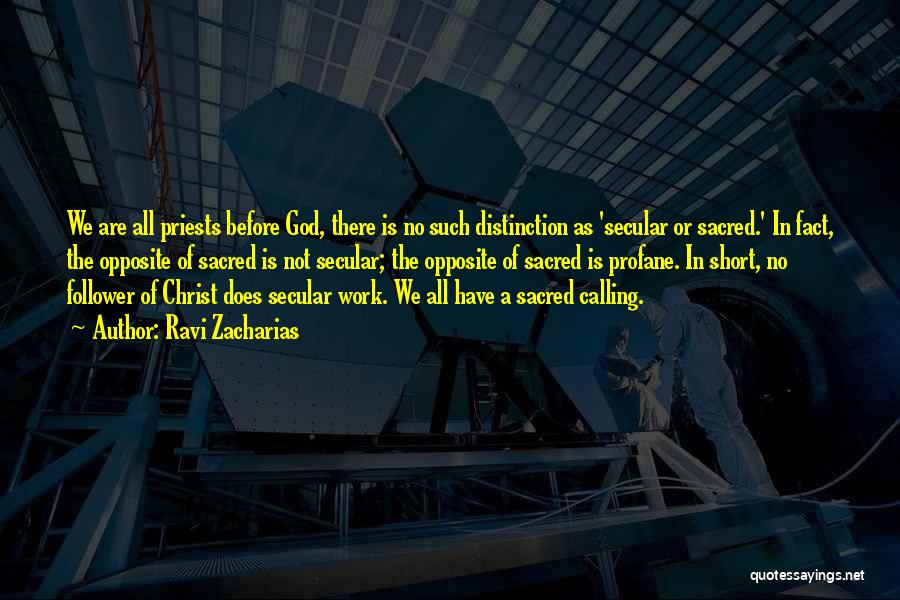 God Follower Quotes By Ravi Zacharias