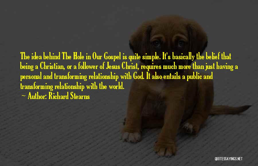 God Follower Quotes By Richard Stearns