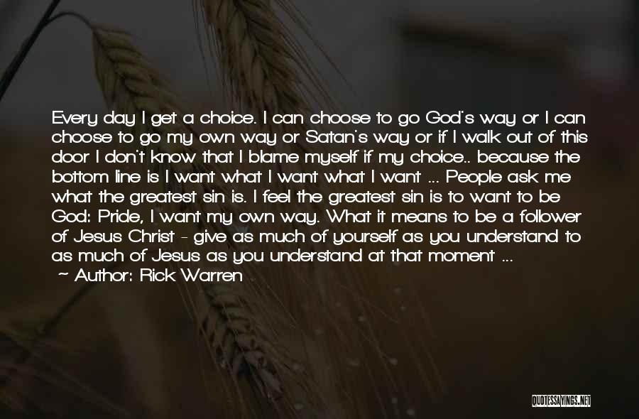 God Follower Quotes By Rick Warren