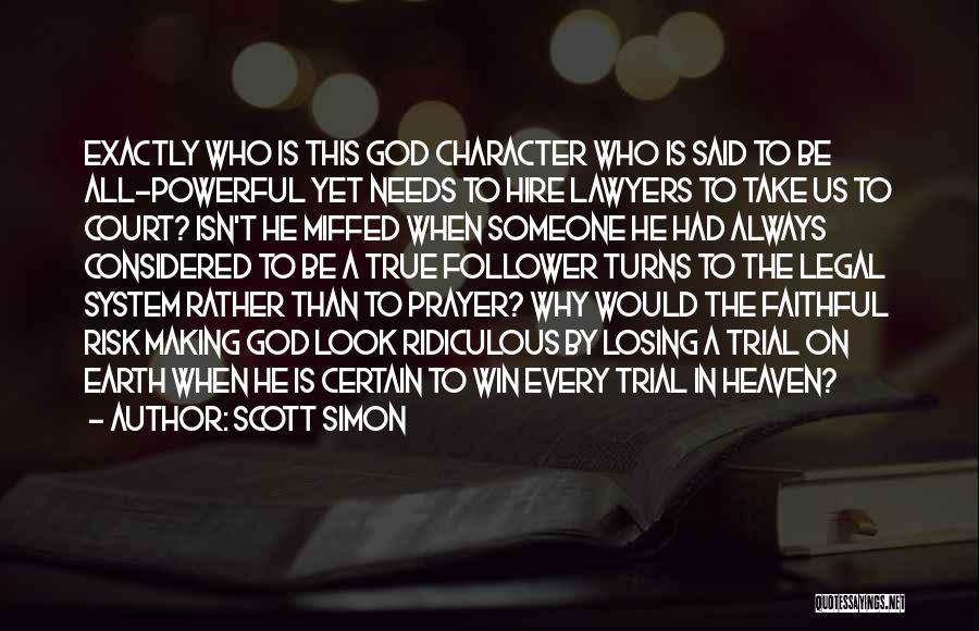 God Follower Quotes By Scott Simon