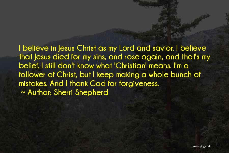 God Follower Quotes By Sherri Shepherd