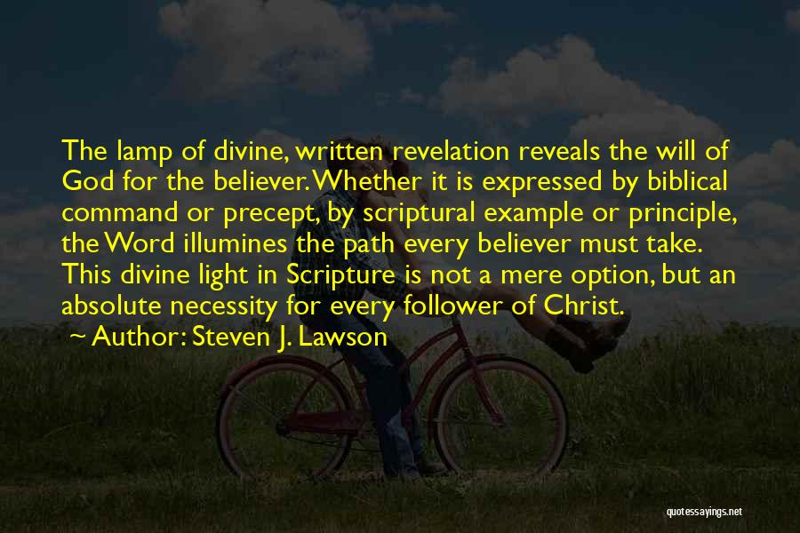 God Follower Quotes By Steven J. Lawson