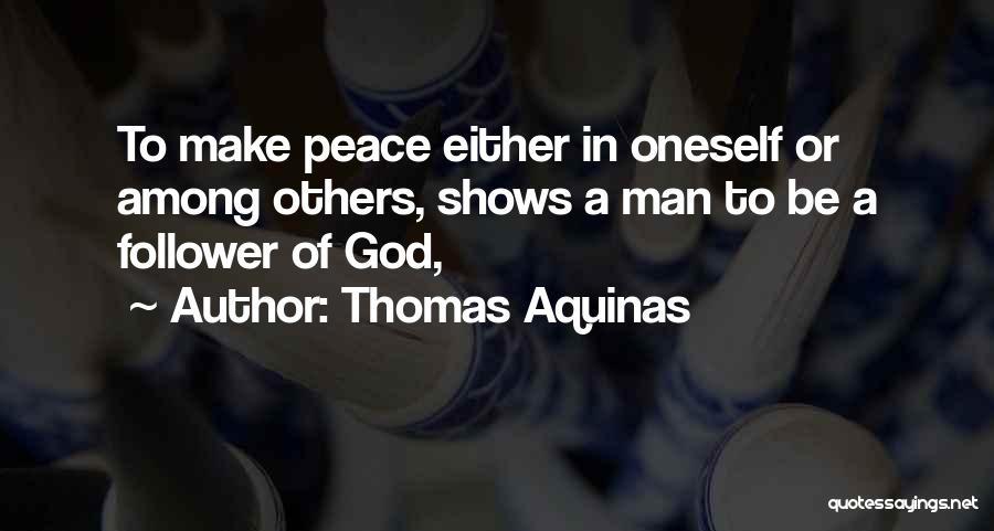 God Follower Quotes By Thomas Aquinas