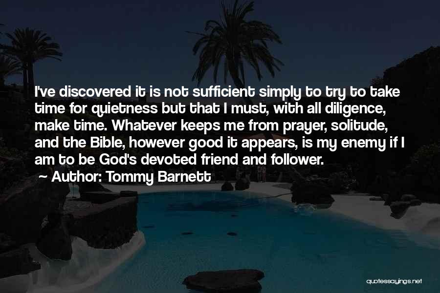 God Follower Quotes By Tommy Barnett
