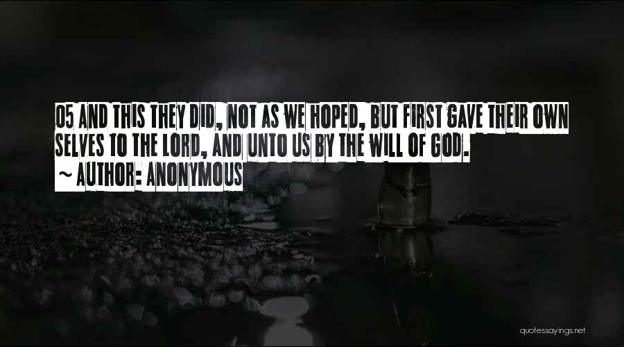 God Gave Us Quotes By Anonymous