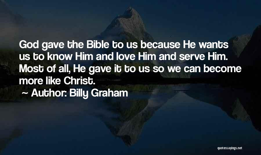 God Gave Us Quotes By Billy Graham