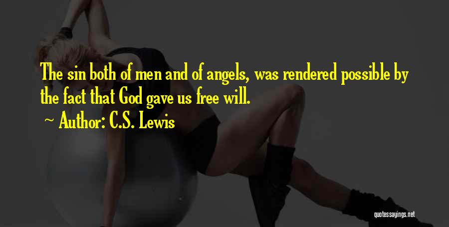 God Gave Us Quotes By C.S. Lewis