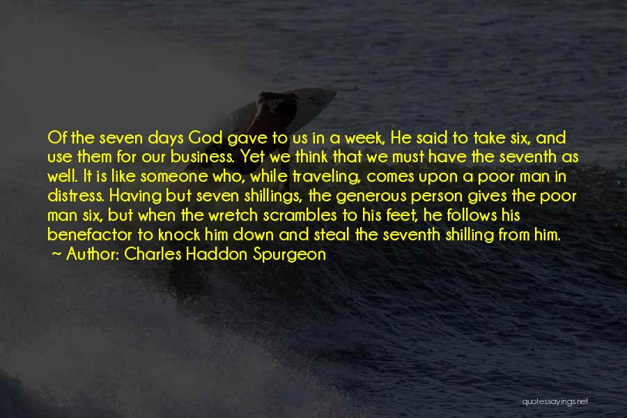God Gave Us Quotes By Charles Haddon Spurgeon