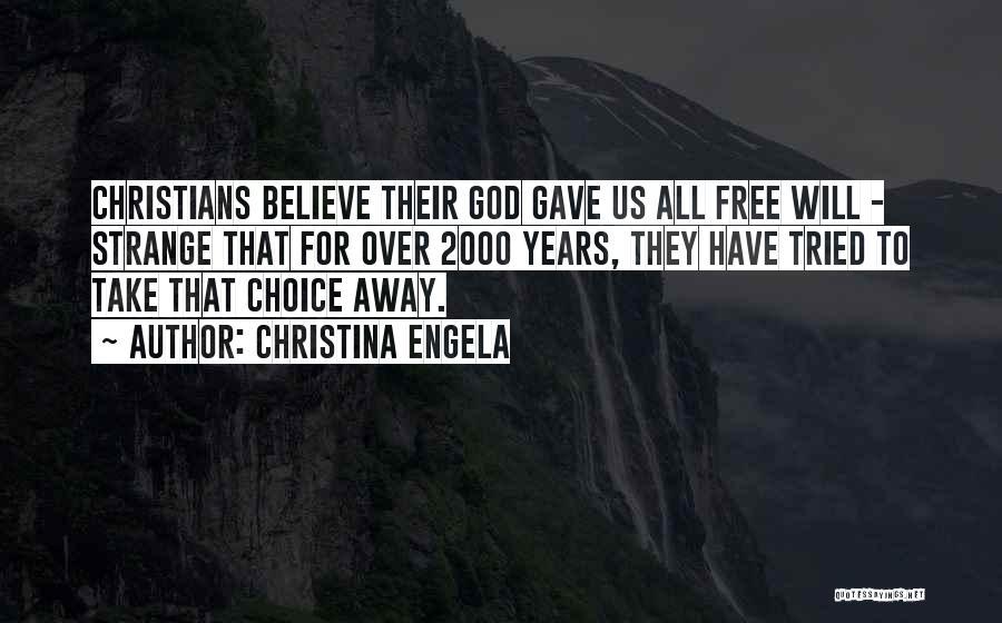 God Gave Us Quotes By Christina Engela