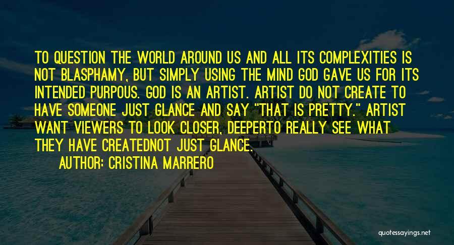 God Gave Us Quotes By Cristina Marrero