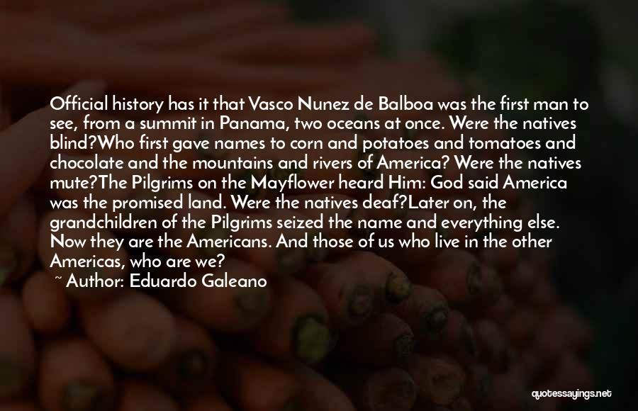 God Gave Us Quotes By Eduardo Galeano