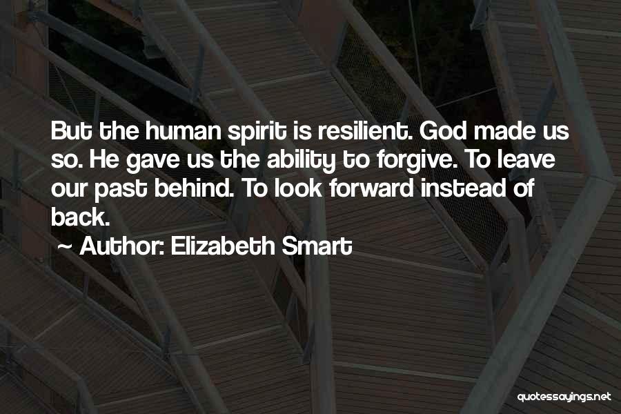 God Gave Us Quotes By Elizabeth Smart