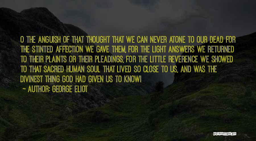 God Gave Us Quotes By George Eliot