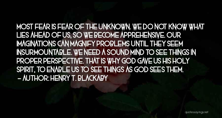God Gave Us Quotes By Henry T. Blackaby