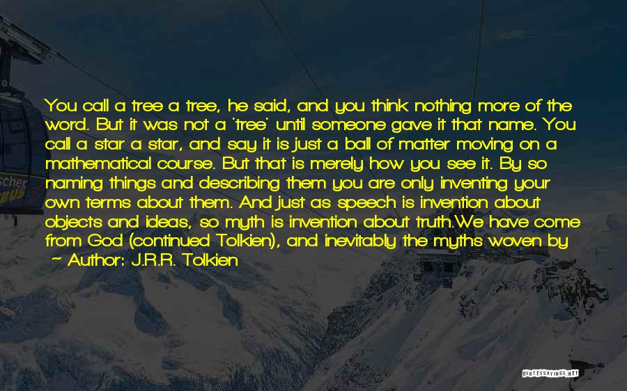 God Gave Us Quotes By J.R.R. Tolkien