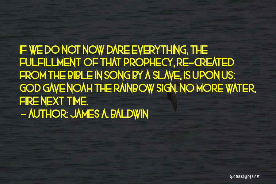 God Gave Us Quotes By James A. Baldwin