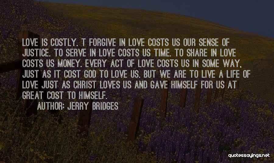 God Gave Us Quotes By Jerry Bridges