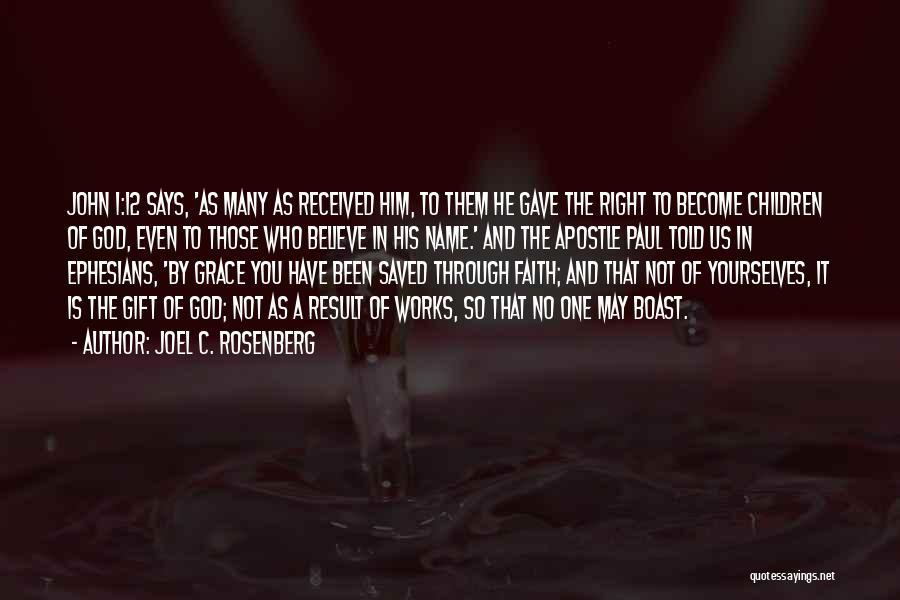 God Gave Us Quotes By Joel C. Rosenberg