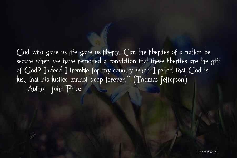 God Gave Us Quotes By John Price
