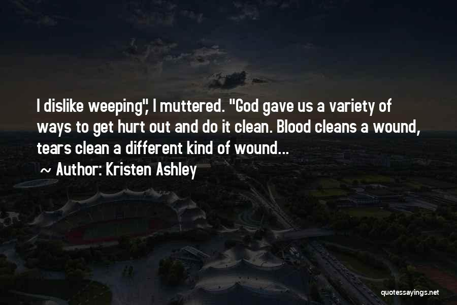 God Gave Us Quotes By Kristen Ashley