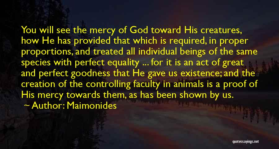 God Gave Us Quotes By Maimonides