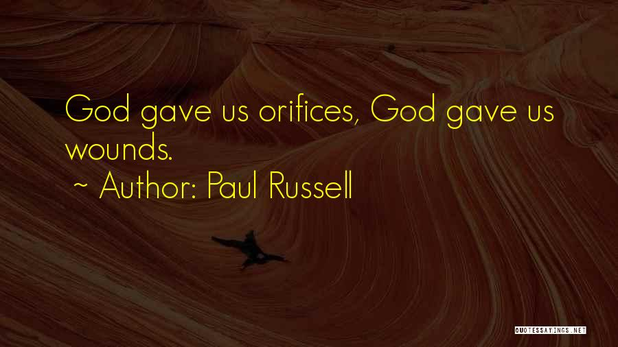 God Gave Us Quotes By Paul Russell