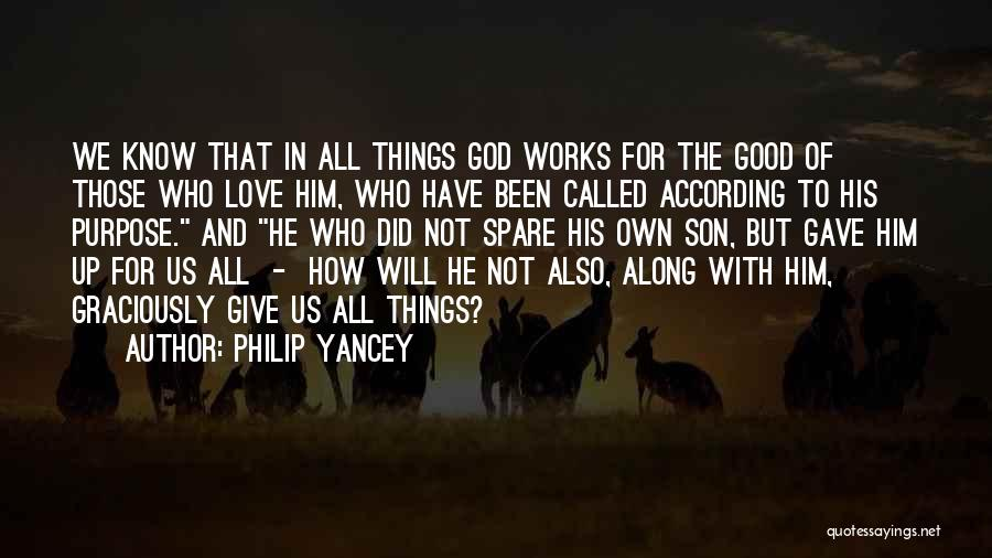 God Gave Us Quotes By Philip Yancey