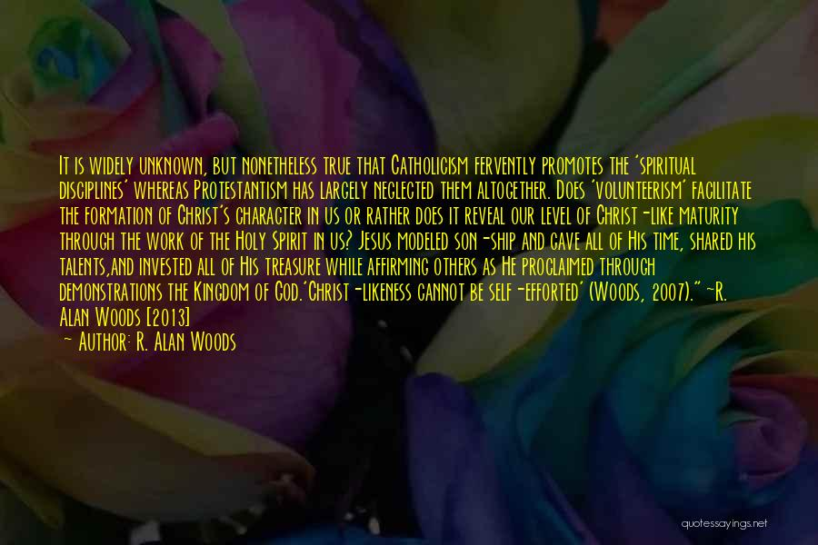 God Gave Us Quotes By R. Alan Woods
