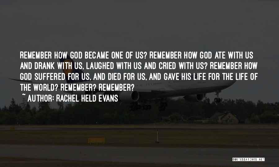 God Gave Us Quotes By Rachel Held Evans