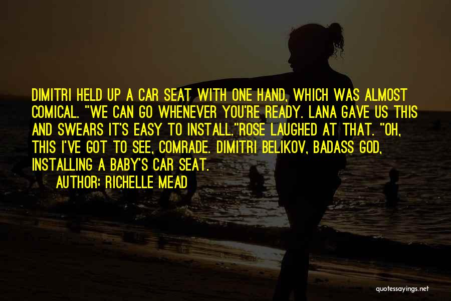 God Gave Us Quotes By Richelle Mead