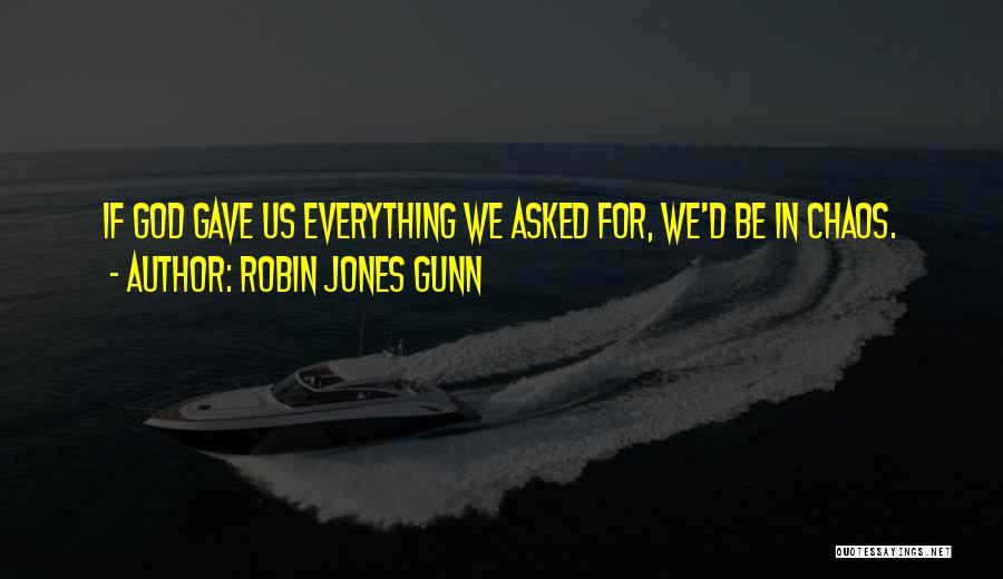 God Gave Us Quotes By Robin Jones Gunn