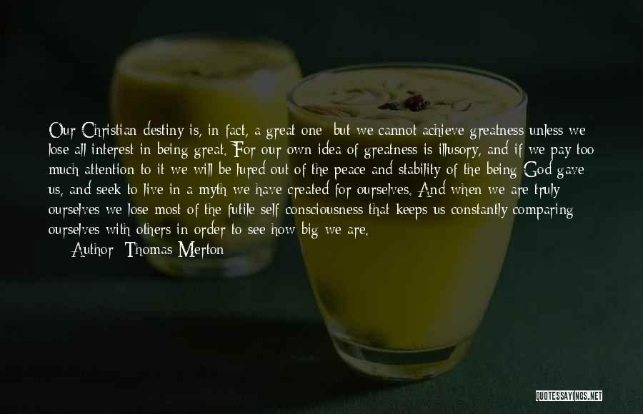 God Gave Us Quotes By Thomas Merton