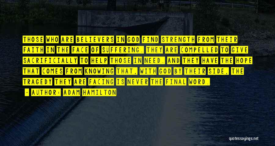 God Give Me Hope And Strength Quotes By Adam Hamilton
