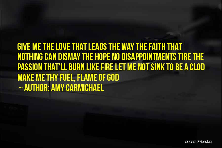 God Give Me Hope Quotes By Amy Carmichael
