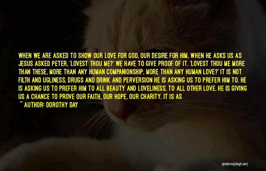 God Give Me Hope Quotes By Dorothy Day