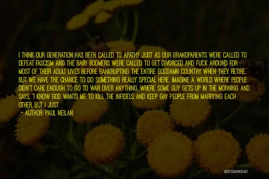 God Give Me Hope Quotes By Paul Neilan