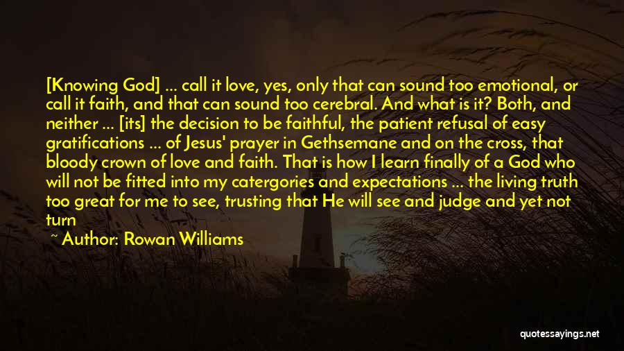 God Give Me Hope Quotes By Rowan Williams