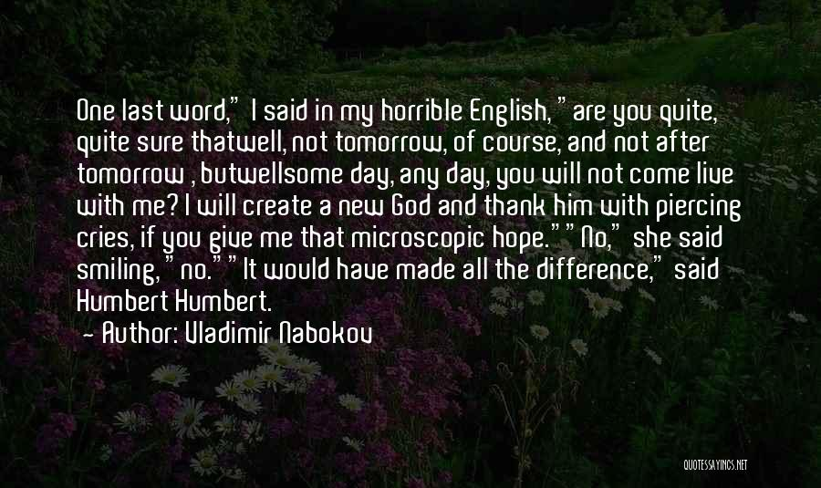 God Give Me Hope Quotes By Vladimir Nabokov