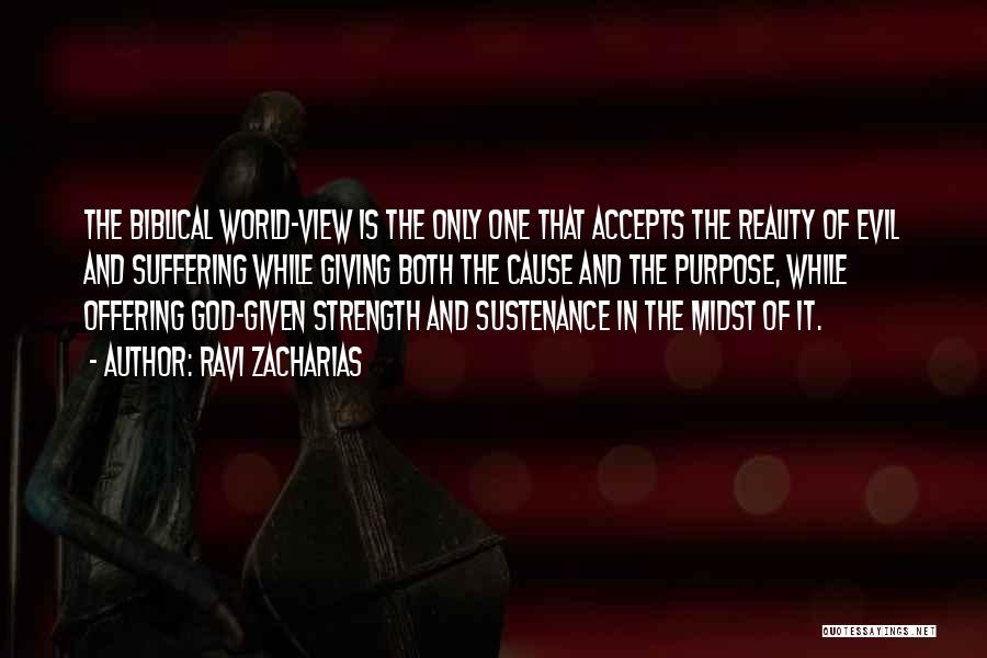 God Giving Me Strength Quotes By Ravi Zacharias
