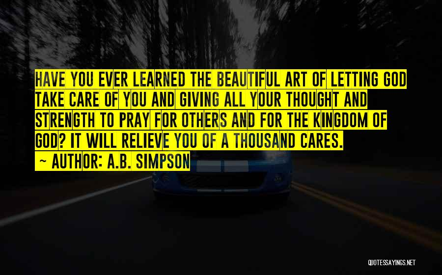 God Giving Us Strength Quotes By A.B. Simpson