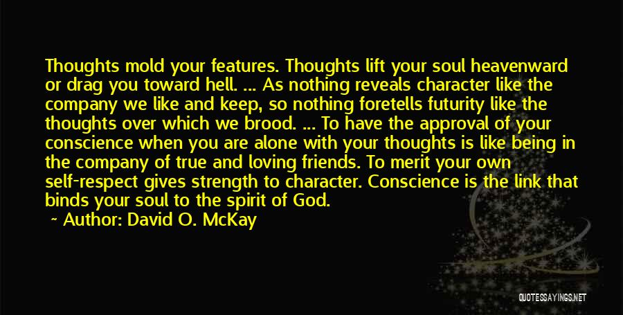 God Giving Us Strength Quotes By David O. McKay