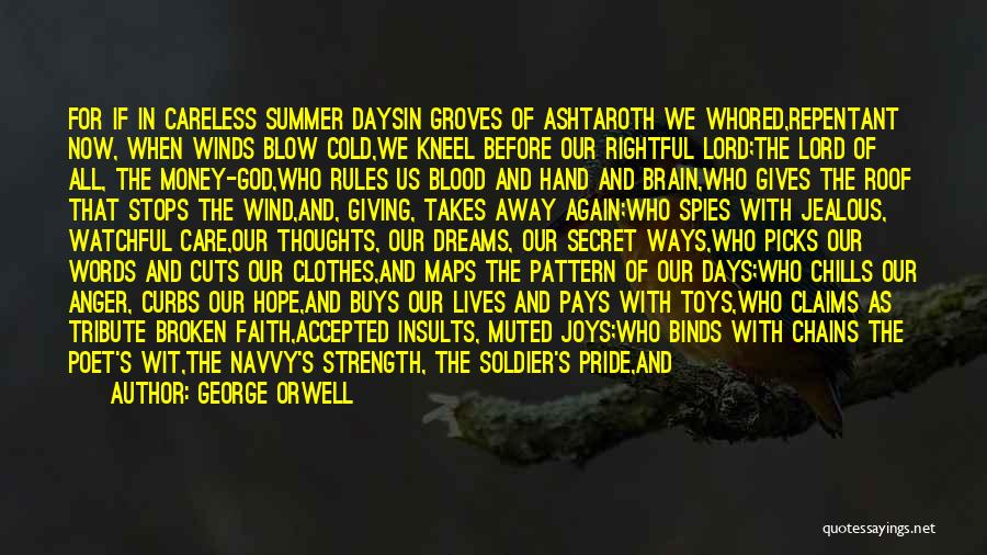 God Giving Us Strength Quotes By George Orwell