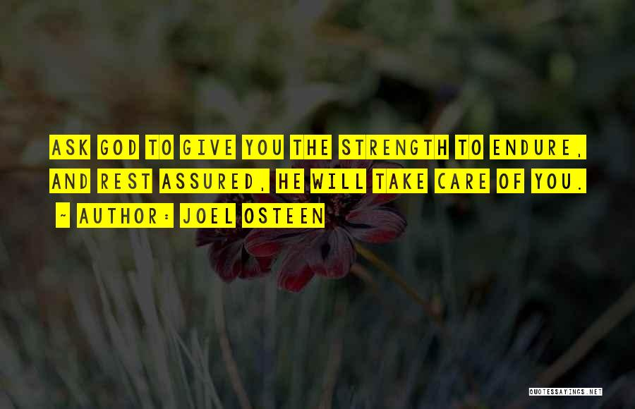 God Giving Us Strength Quotes By Joel Osteen